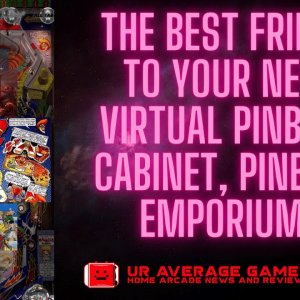 Your Atgames or Arcadeup1up Virtual Pinball cab's best friend, Pinball Emporium.